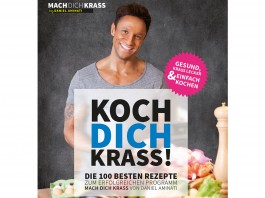 Koch dich krass - Das Mach dich krass Kochbuch
